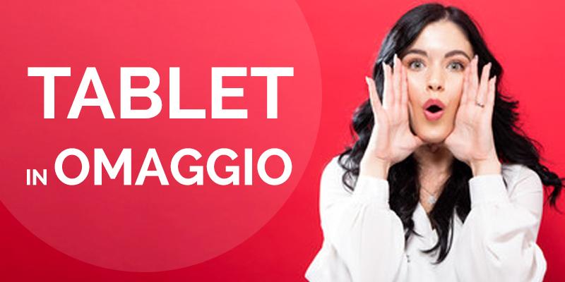 Tablet omaggio